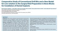 Comparative Study of Conventional Drill Bits and a New Model for Low-rotation in the Surgical Bed Preparation in Bone Blocks for Installation of Dental Implant